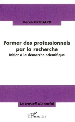 Couverture Former des professionnels par la recherche