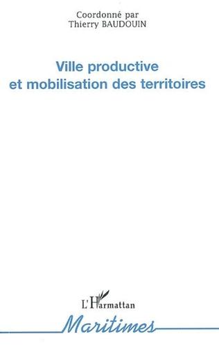 Couverture Ville productive et mobilisation des territoires