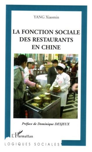 Couverture La fonction sociale des restaurants en Chine