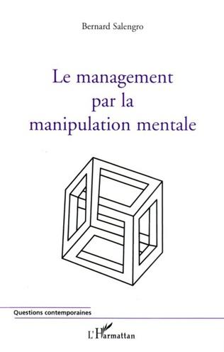 Couverture Le management par la manipulation mentale