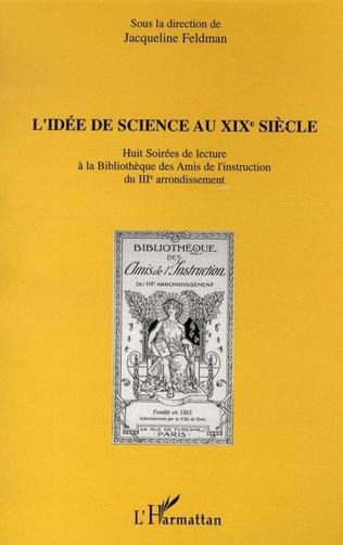 Couverture L'idée de science au XIXè siècle