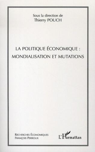 Couverture La politique économique : mondialisation et mutations