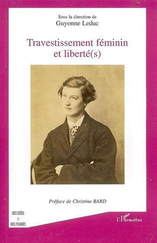 Couverture Travestissement féminin et liberté(s)
