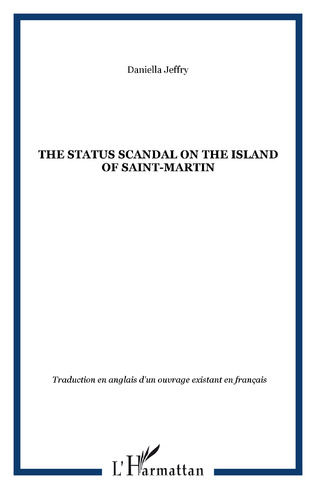Couverture The status scandal on the island of Saint-Martin