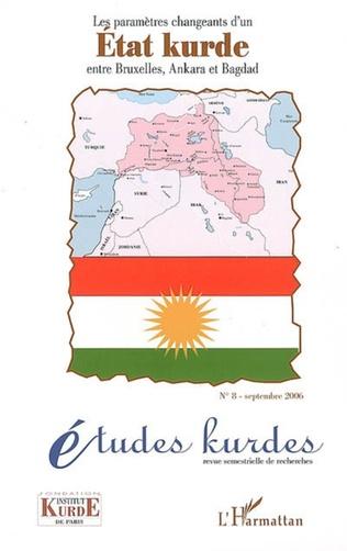 Couverture Les paramètres changeants d'un Etat kurde entre Bruxelles, Ankara et Bagdad