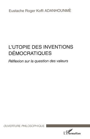 Couverture L'Utopie des inventions démocratiques