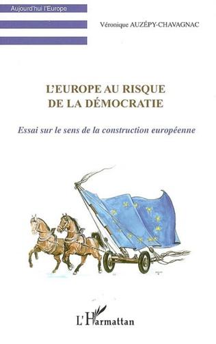 Couverture L'Europe au risque de la démocratie