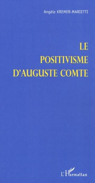 Couverture Le positivisme d'Auguste Comte