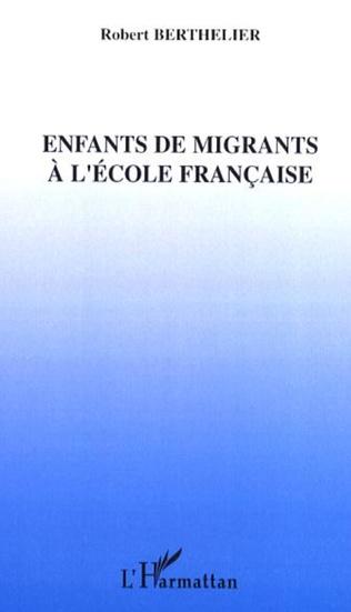 Couverture Enfants de migrants à l'école française