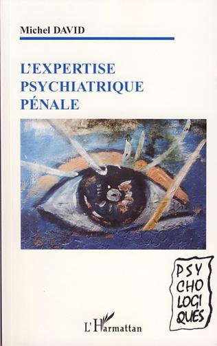 Couverture L'expertise psychiatrique pénale