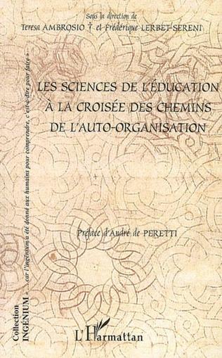 Couverture Les sciences de l'éducation à la croisée des chemins de l'auto-organisation
