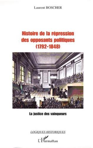 Couverture Histoire de la répression des opposants politiques