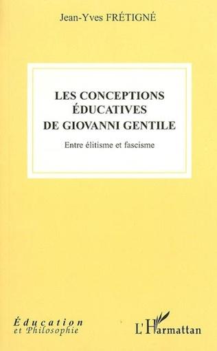 Couverture Les conceptions éducatives de Giovanni Gentile