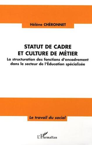 Couverture Statut de cadre et culture de métier