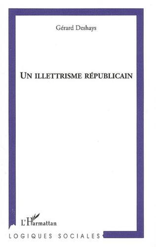 Couverture Un illettrisme républicain