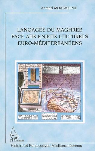 Couverture Langages du Maghreb face aux enjeux culturels euro méditerranéens