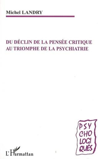 Couverture Du déclin de la pensée critique au triomphe de la psychiatrie