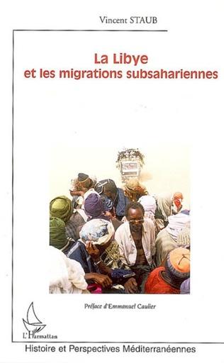Couverture La Libye et les migrations subsahariennes