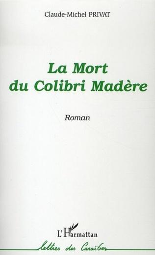Couverture La mort du Colibri Madère