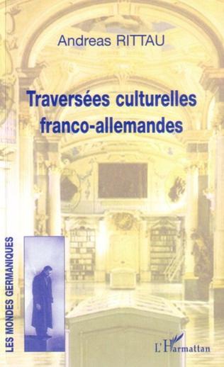 Couverture Traversées culturelles franco-allemandes