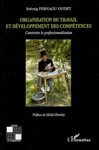 Couverture Organisation du travail et développement des compétences