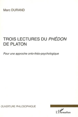 Couverture Trois lectures du Phédon de Platon