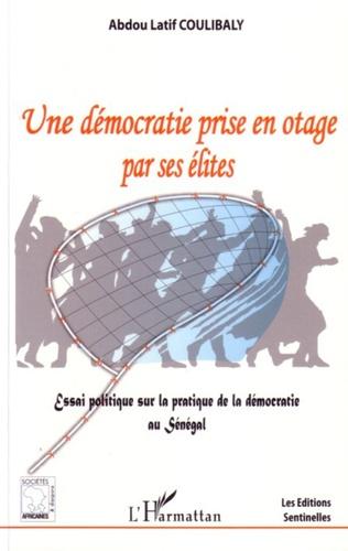 Couverture Une démocratie prise en otage par ses élites