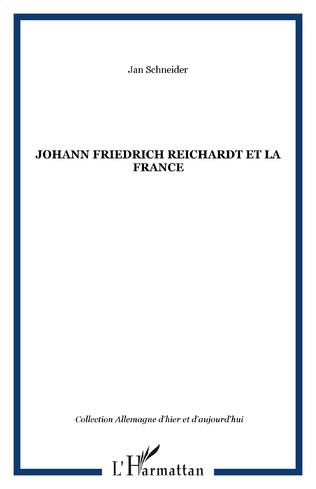 Couverture Johann Friedrich Reichardt et la France