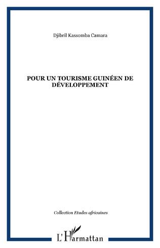 Couverture Pour un tourisme guinéen de développement