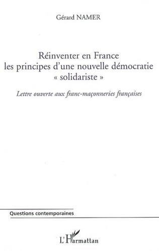Couverture Réinventer en France les principes d'une nouvelle démocratie