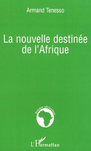Couverture La nouvelle destinée de l'Afrique