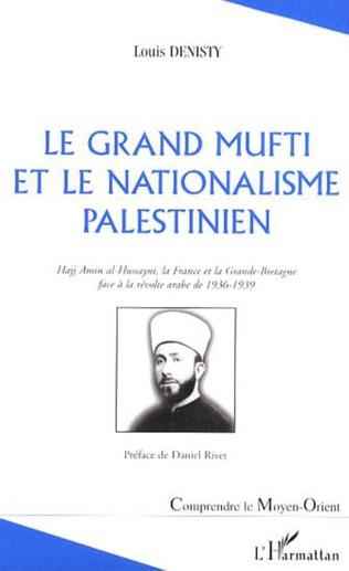 Couverture Le grand mufti et le nationalisme palestinien