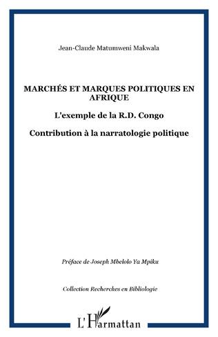 Couverture Marchés et marques politiques en Afrique