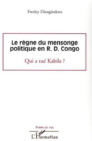 Couverture Le règne du mensonge politique en R.D. Congo