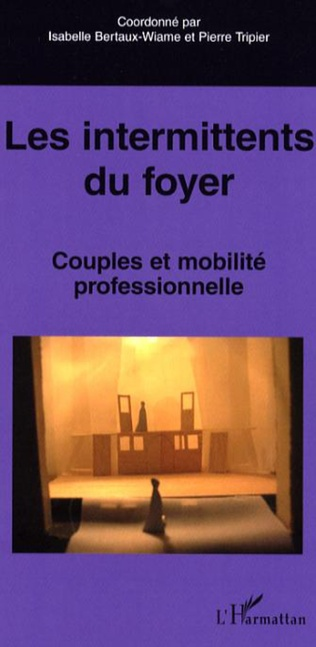 Couverture Les intermittents du foyer