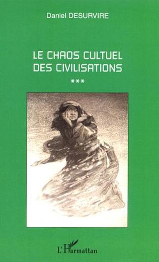 Couverture Le chaos cultuel des civilisations