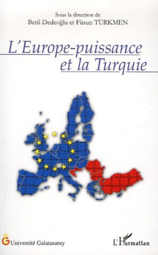 Couverture L'Europe-puissance et la Turquie