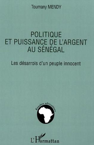 Couverture Politique et puissance de l'argent au Sénégal