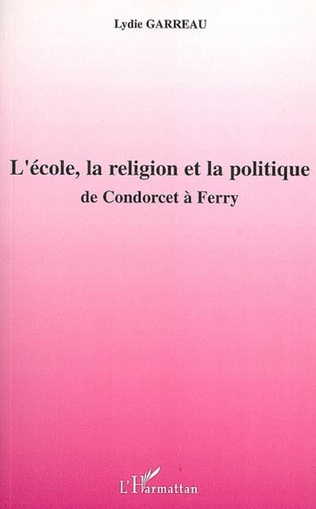 Couverture L'école, la religion et la politique