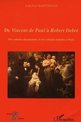 Couverture De Vincent de Paul à Robert Debré