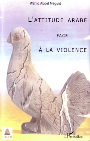 Couverture L'attitude arabe face à la violence