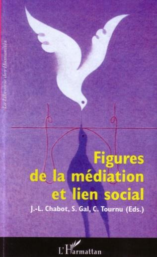 Couverture Figures de la médiation et lien social