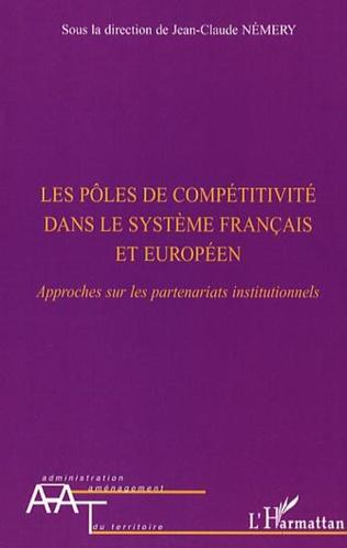 Couverture Les pôles de compétitivité dans le système français et européen