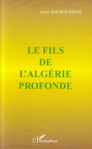 Couverture Le fils de l'Algérie profonde