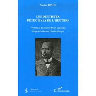 Couverture Les dentistes, détectives de l'histoire