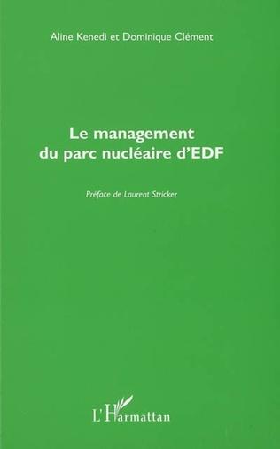 Couverture Le management du parc nucléaire d'EDF