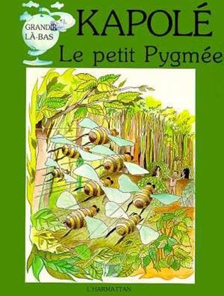 Couverture Kapolé, le petit Pygmée
