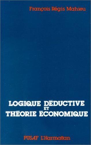 Couverture Logiques déductives et théorie économique