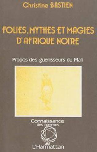 Couverture Folies, Mythes et magies d'Afrique Noire