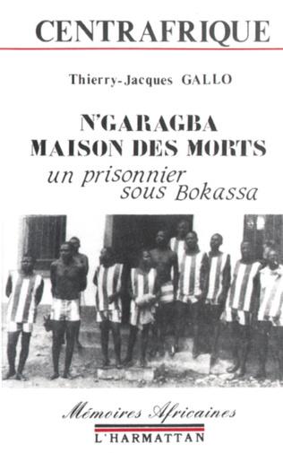 Couverture Centrafrique - N'garagba maison des morts